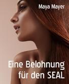 Maya Mayer: Eine Belohnung für den SEAL ★★
