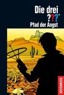 Astrid Vollenbruch: Die drei ???, Pfad der Angst (drei Fragezeichen) ★★★★★