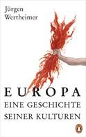 Jürgen Wertheimer: Europa - eine Geschichte seiner Kulturen ★★★★★