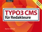 Martin Helmich: TYPO3 CMS für Redakteure