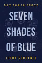 Seven Shades of Blue - Tales from the Streets
