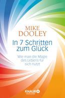 Mike Dooley: In 7 Schritten zum Glück ★★★★