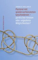 Andreas Wollbold: Pastoral mit wiederverheirateten Geschiedenen