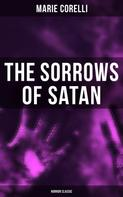 Marie Corelli: The Sorrows of Satan (Horror Classic)