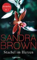 Sandra Brown: Stachel im Herzen ★★★★