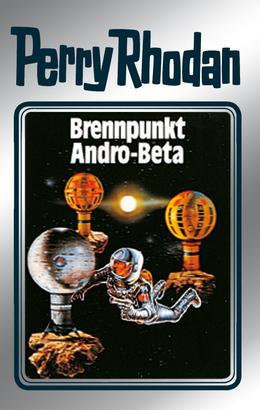 Perry Rhodan 25: Brennpunkt Andro-Beta (Silberband)