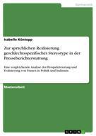 Isabelle Köntopp: Zur sprachlichen Realisierung geschlechtsspezifischer Stereotype in der Presseberichterstattung