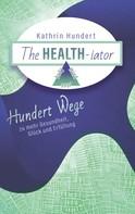 Kathrin Hundert: The Healthiator