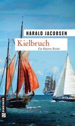Kielbruch - Kriminalroman