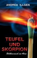 Andrea Illgen: Teufel und Skorpion ★★★★