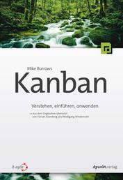 Kanban - Verstehen, einführen, anwenden
