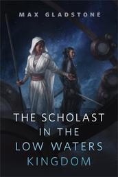 The Scholast in the Low Waters Kingdom - A Tor.com Original