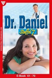 Dr. Daniel Staffel 7 – Arztroman - E-Book 61-70