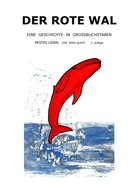 Sara Quast: Der rote Wal