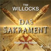 Das Sakrament - Historischer Roman