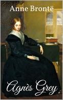 Anne Bronte: Agnès Grey