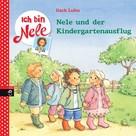 Usch Luhn: Ich bin Nele - Nele und der Kindergartenausflug ★★★★★