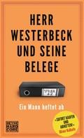 Jens Westerbeck: Herr Westerbeck und seine Belege ★★★★