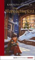 Karolina Halbach: Das Weihnachtspferd ★★★★★