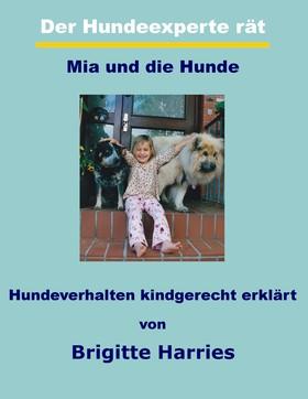 Der Hundeexperte rät - Mia und die Hunde