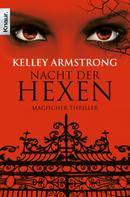 Kelley Armstrong: Nacht der Hexen ★★★★