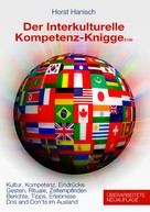 Horst Hanisch: Der Interkulturelle Kompetenz-Knigge 2100