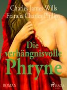 F. C. Phillips: Die verhängnisvolle Phryne ★★★★★