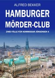 Hamburger Mörder-Club: Zwei Fälle für Kommissar Jörgensen 4