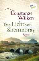 Constanze Wilken: Das Licht von Shenmóray