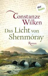Das Licht von Shenmóray - Roman