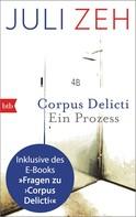 Juli Zeh: Corpus Delicti: erweiterte Ausgabe ★★★★