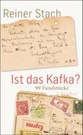 Reiner Stach: Ist das Kafka? ★★★