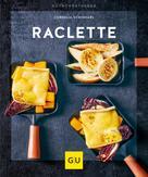 Cornelia Schinharl: Raclette ★★★★