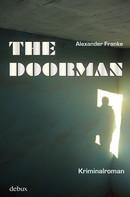 Alexander Franke: The Doorman ★★★★★