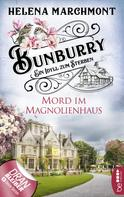 Helena Marchmont: Bunburry - Mord im Magnolienhaus ★★★★