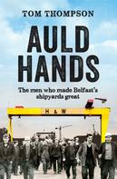 Tom Thompson: Auld Hands