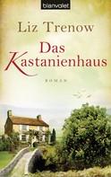 Liz Trenow: Das Kastanienhaus ★★★★★
