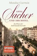 Monika Czernin: Anna Sacher und ihr Hotel ★★★★