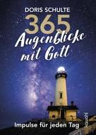 Doris Schulte: 365 Augenblicke mit Gott ★★★★★