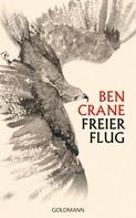 Ben Crane: Freier Flug ★★★★★