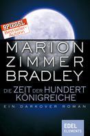 Marion Zimmer Bradley: Die Zeit der hundert Königreiche ★★★★