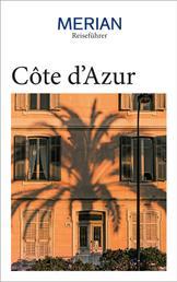 MERIAN Reiseführer Côte d'Azur - Mit Extra-Karte zum Herausnehmen
