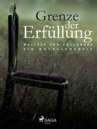 Walther von Hollander: Grenze der Erfüllung