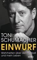 "Harald ""Toni"" Schumacher: Einwurf ★★★★"