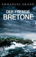 Emmanuel Grand: Der fremde Bretone ★★★★