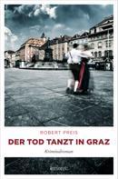 Robert Preis: Der Tod tanzt in Graz ★★★★