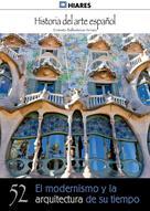 Ernesto Ballesteros Arranz: El modernismo y la arquitectura de su tiempo