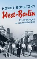 Horst Bosetzky: West-Berlin