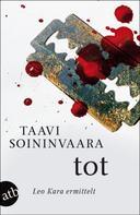 Taavi Soininvaara: Tot ★★★