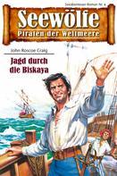John Roscoe Graig: Seewölfe - Piraten der Weltmeere 4 ★★★★★